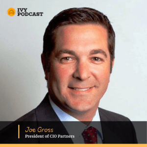 Joe Gross, President of CIO Partners